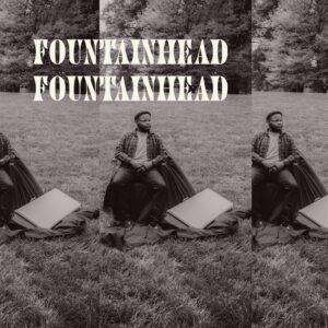 """""""Fountainhead"""" - EP"""